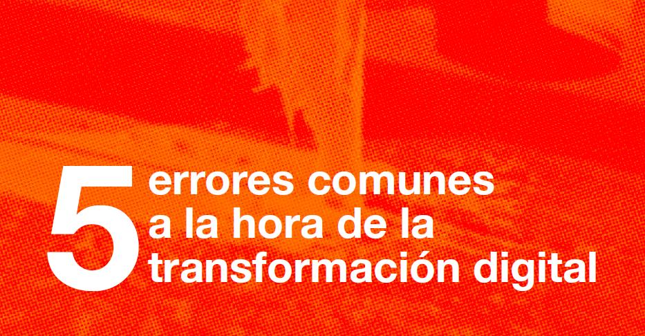 e-Book: Errores de la Transformación Digital